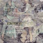 GUY BETTINI Guy Bettini / Fabiomartini / Luca Sisera / Gerry Hemingway :  Exodos – Heuristics album cover