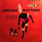 GUY WARREN African Rhythms: The Exciting Soundz Of Guy Warren And His Talking Drum album cover