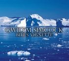 GWILYM SIMCOCK Blues Vignette album cover
