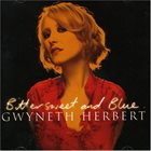 GWYNETH HERBERT Bittersweet And Blue album cover