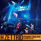 H ZETTRIO エイチ・ゼットリオ DYNAMIC! Tour 2015 Billboard Live 2015 album cover