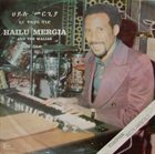 HAILU MERGIA Hailu Mergia And The Walias : Tche Belew album cover