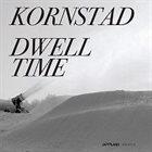 HÅKON KORNSTAD Dwell Time album cover