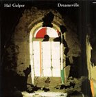 HAL GALPER Dreamsville album cover