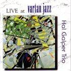HAL GALPER Live At Vartan Jazz album cover