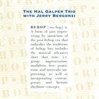 HAL GALPER Hal Galper Trio With Jerry Bergonzi : Rebop album cover