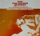 HAL GALPER Speak With A Single Voice album cover