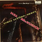 HAL MCKUSICK Cross Section : Saxes album cover