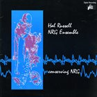 HAL RUSSELL / NRG ENSEMBLE Conserving NRG album cover