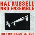 HAL RUSSELL / NRG ENSEMBLE NRG Ensemble : The Finnish / Swiss Tour album cover