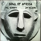 HAL SINGER Soul Of Africa album cover