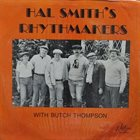 HAL SMITH Hal Smith's Rhythmakers With Butch Thompson album cover