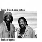 HAMID DRAKE Brothers Together (with Sabir Mateen) album cover