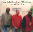 HAMID DRAKE Evolving Silence Vol. 2 (with Albert Beger, William Parker) album cover