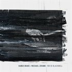 HAMID DRAKE Hamid Drake & Michael Zerang : For Ed Blackwell album cover