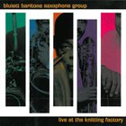 HAMIET BLUIETT Bluiett Baritone Saxophone Group: Live at the Knitting Factory album cover