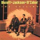 HAMIET BLUIETT Bluiett - Jackson - El'Zabar: The Calling album cover