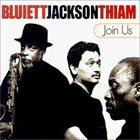 HAMIET BLUIETT Join Us (with Jackson & Thiam) album cover