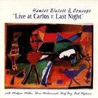HAMIET BLUIETT Live at Carlos I: Last Night album cover