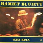 HAMIET BLUIETT Nali Kola album cover