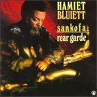 HAMIET BLUIETT Sankofa/Rear Garde album cover