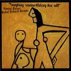 HAMIET BLUIETT Saying Something for All album cover
