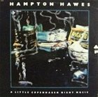 HAMPTON HAWES A Little Copenhagen Night Music album cover