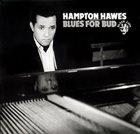 HAMPTON HAWES Blues for Bud album cover