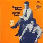 HAMPTON HAWES Hampton Hawes, Martial Solal : Key For Two album cover