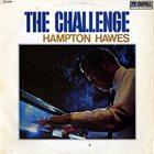 HAMPTON HAWES The Challenge album cover