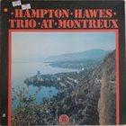 HAMPTON HAWES Trio at Montreux album cover