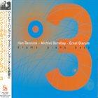 HAN BENNINK Han Bennink, Michiel Borstlap, Ernst Glerum : 3 album cover