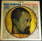 HANK CRAWFORD Double Cross album cover