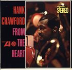 HANK CRAWFORD From The Heart album cover