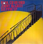 HANK CRAWFORD Hank Crawford Jimmy McGriff ‎: Steppin' Up album cover