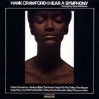 HANK CRAWFORD I Hear A Symphony album cover