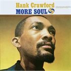 HANK CRAWFORD More Soul album cover