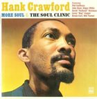 HANK CRAWFORD More Soul & The Soul Clinic album cover