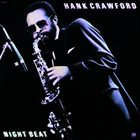 HANK CRAWFORD Night Beat album cover