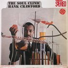 HANK CRAWFORD Soul Clinic album cover