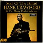 HANK CRAWFORD Soul Of The Ballad album cover