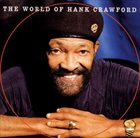 HANK CRAWFORD The world of Hank Crawford album cover