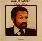 HANK CRAWFORD Tico Rico album cover