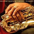 HANK CRAWFORD Tight album cover