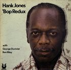 HANK JONES 'Bop Redux album cover