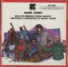 HANK JONES Hank Jones with the Meridian String Quartet album cover