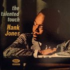 HANK JONES The Talented Touch album cover