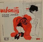 HANK JONES Urbanity album cover