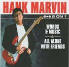 HANK MARVIN Words And Music & All Alone With Friends album cover