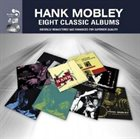 HANK MOBLEY Eight Classic Albums album cover